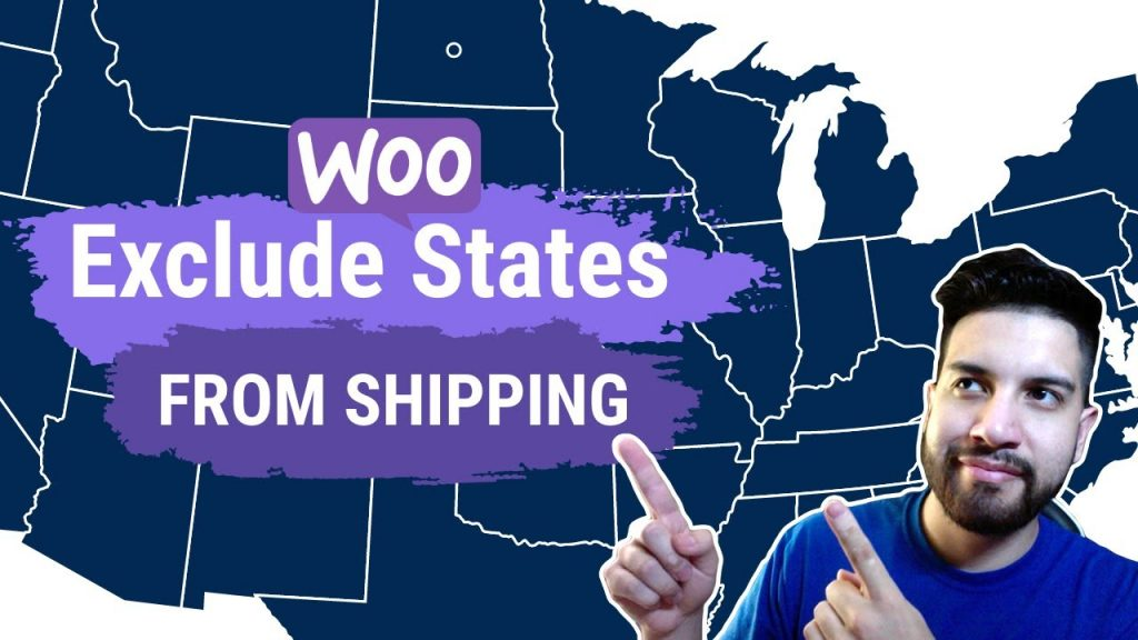 How To Exclude US States From Shipping On WooCommerce